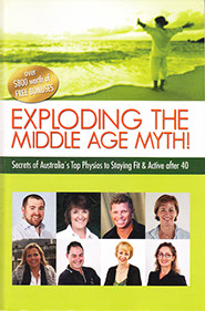 Secrets of Australia's Top Physios for Staying Fit and Active After 40, read this book and start living life again!